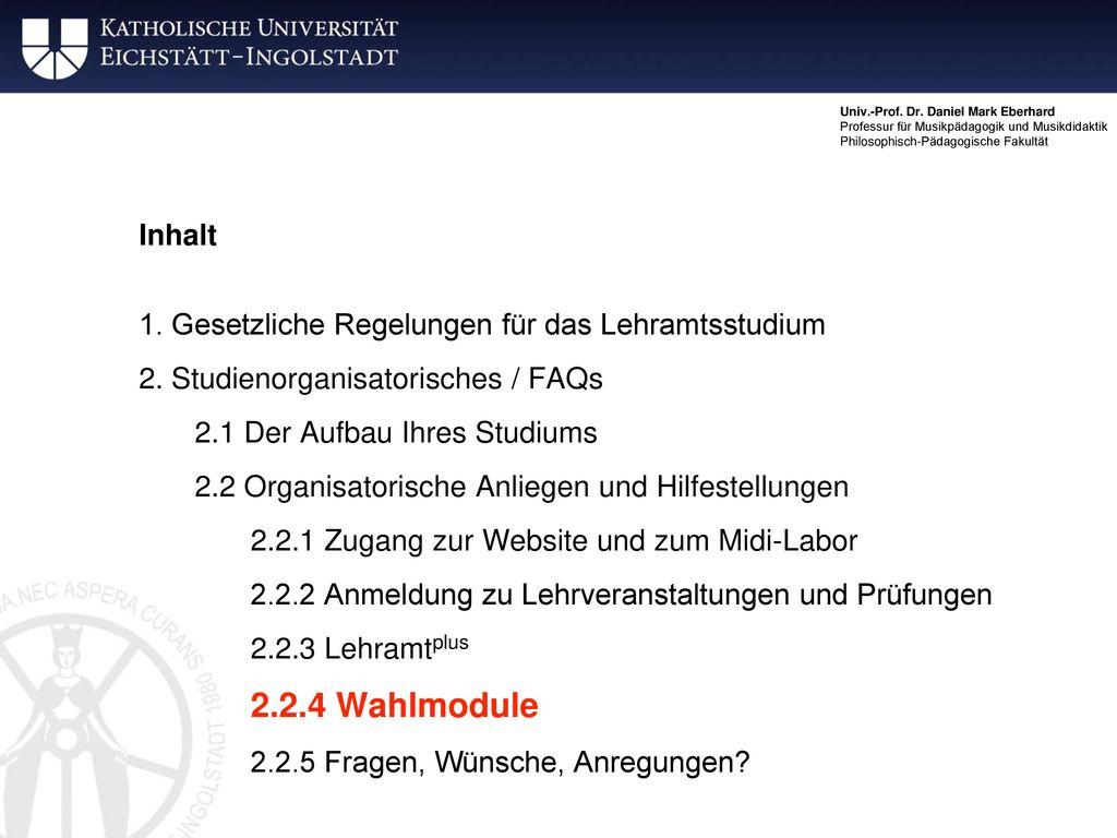 Inhalt 1. Gesetzliche Regelungen für das Lehramtsstudium. 2. Studienorganisatorisches / FAQs. 2.1 Der Aufbau Ihres Studiums.