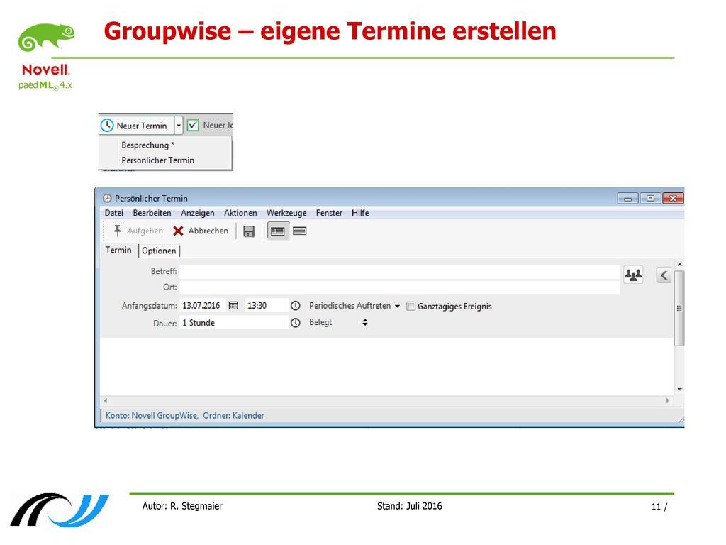 Groupwise – eigene Termine erstellen