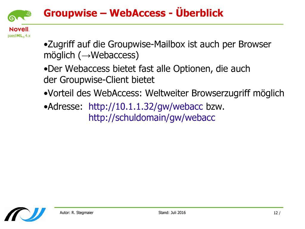Groupwise – WebAccess - Überblick