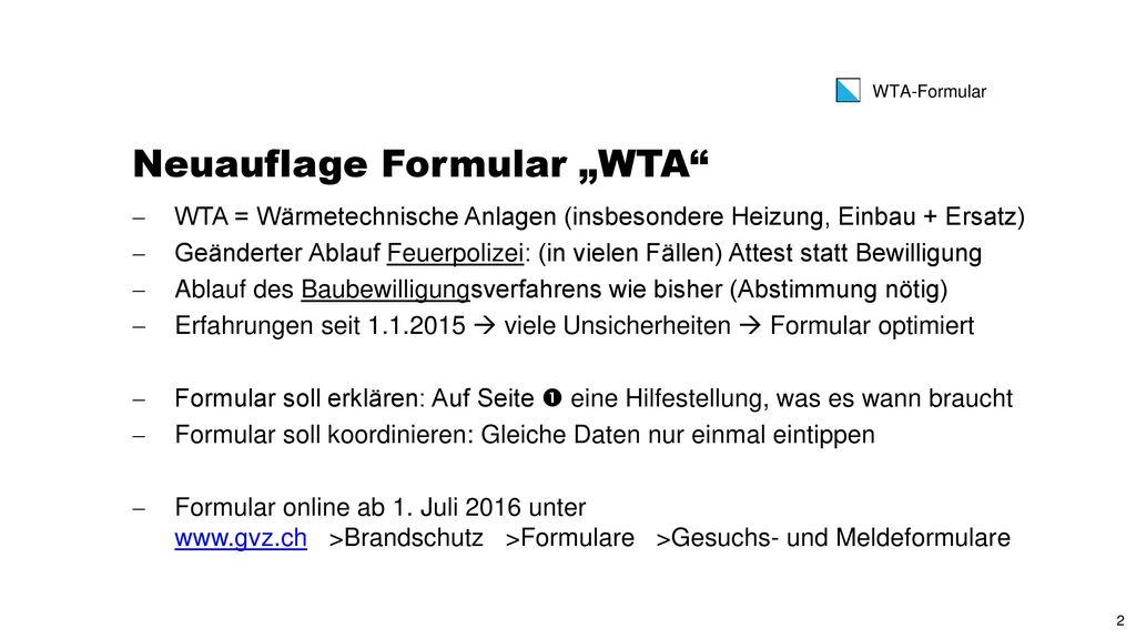 "Neuauflage Formular ""WTA"