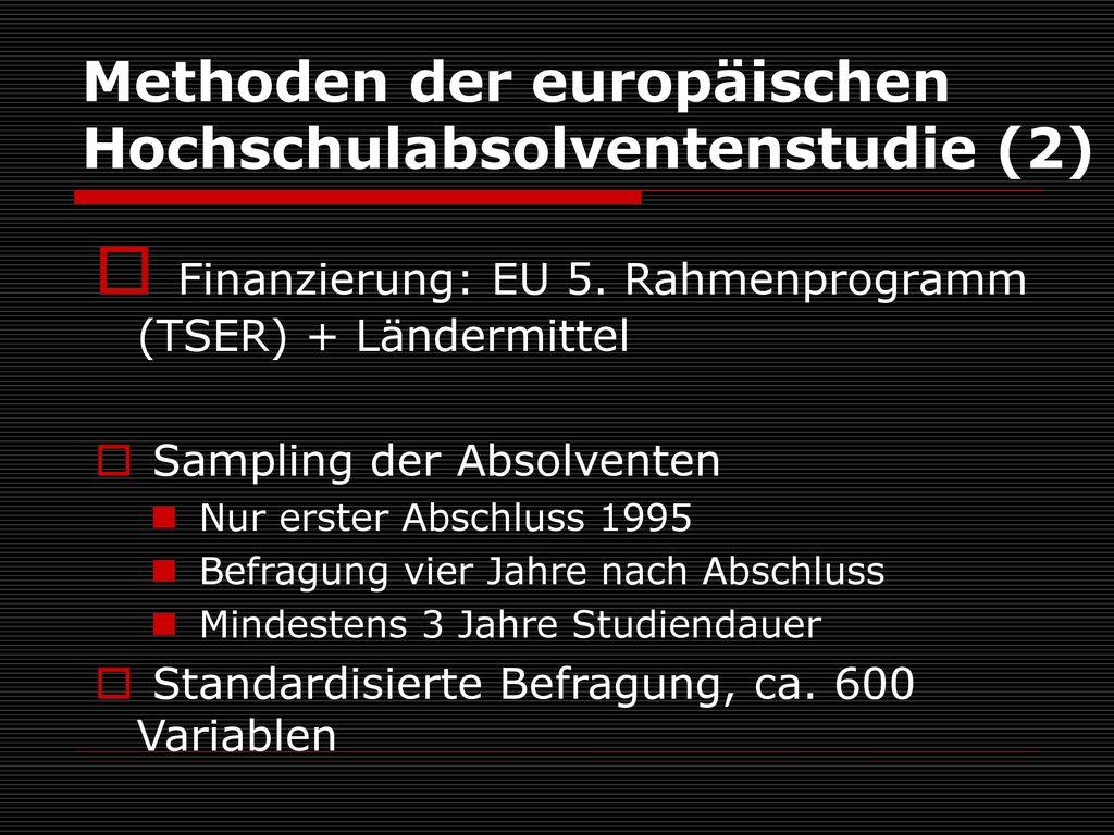 Methoden der europäischen Hochschulabsolventenstudie (2)