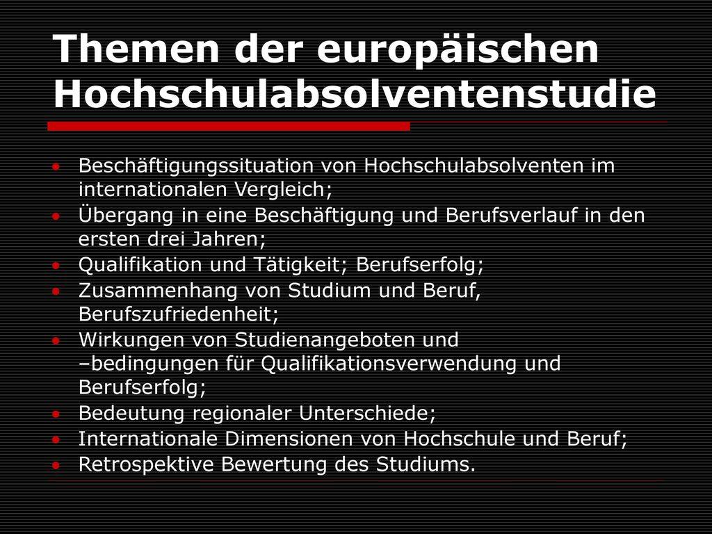 Themen der europäischen Hochschulabsolventenstudie