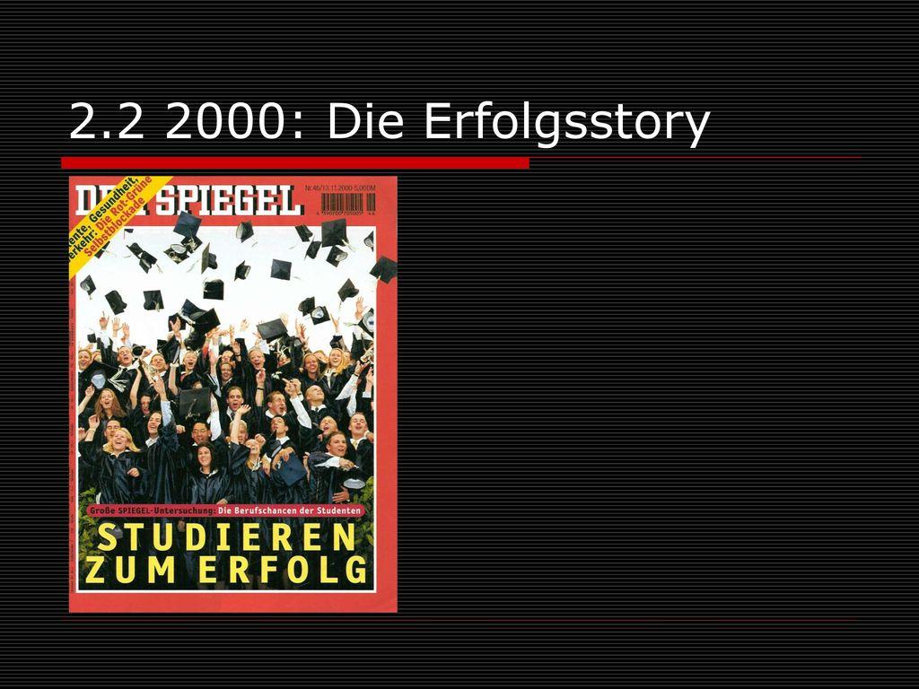 2.2 2000: Die Erfolgsstory