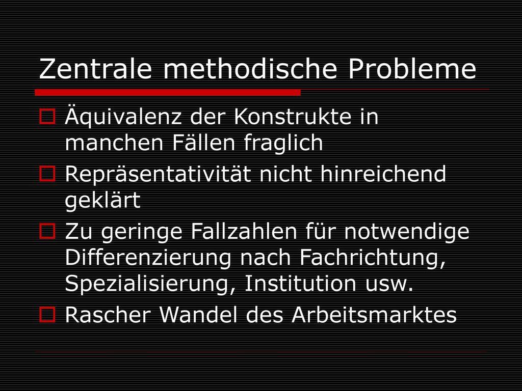 Zentrale methodische Probleme