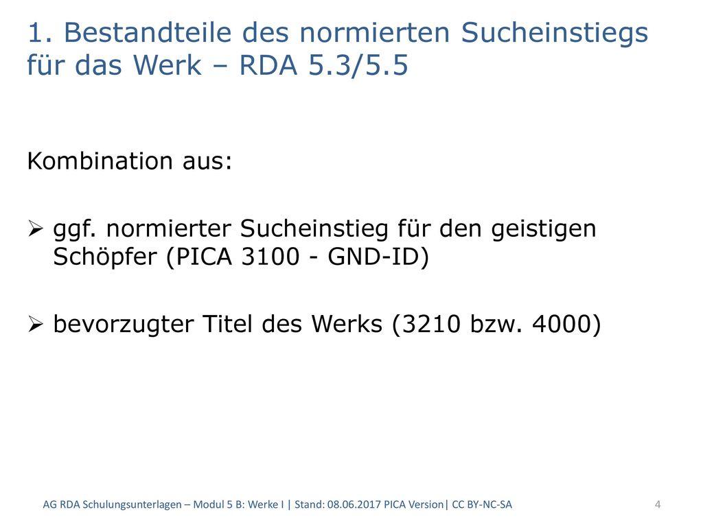 1. Bestandteile des normierten Sucheinstiegs für das Werk – RDA 5. 3/5