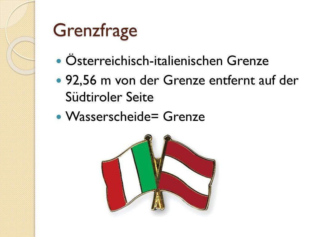 Grenzfrage Österreichisch-italienischen Grenze