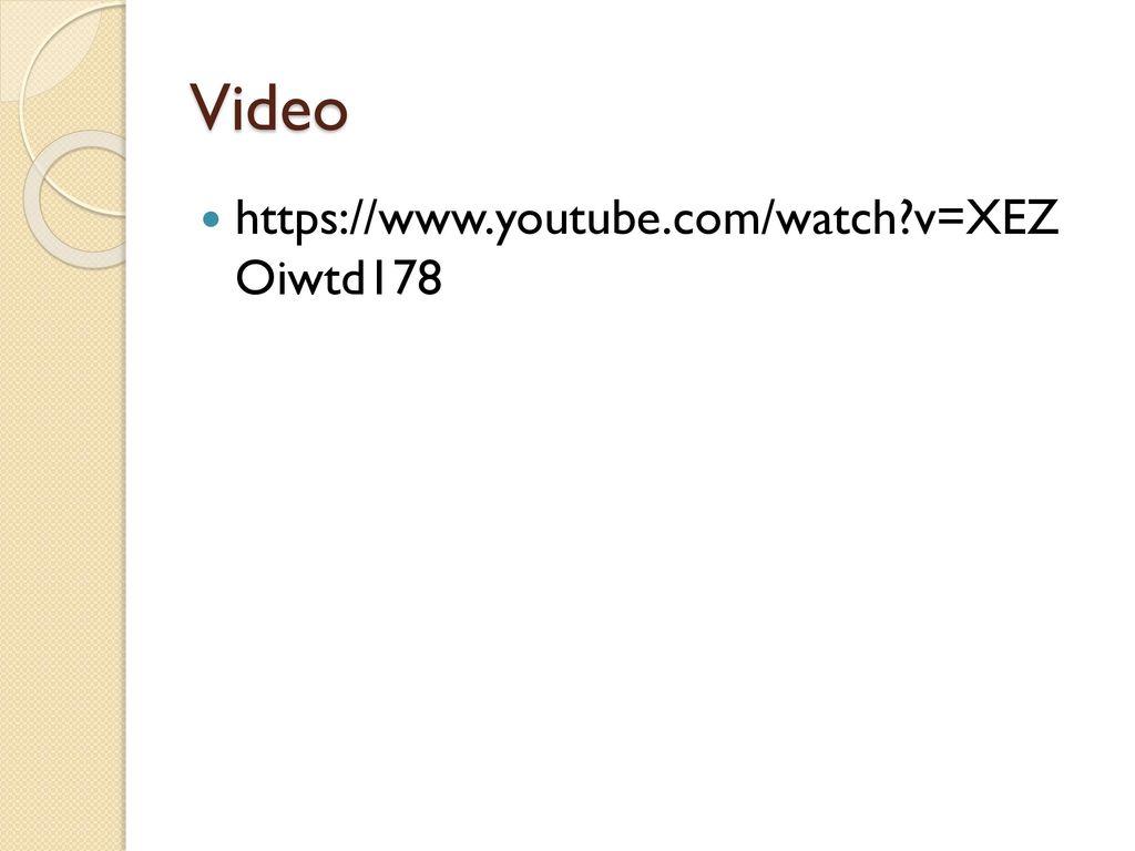 Video https://www.youtube.com/watch v=XEZ Oiwtd178