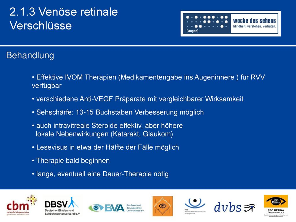 2.1.3 Venöse retinale Verschlüsse Behandlung