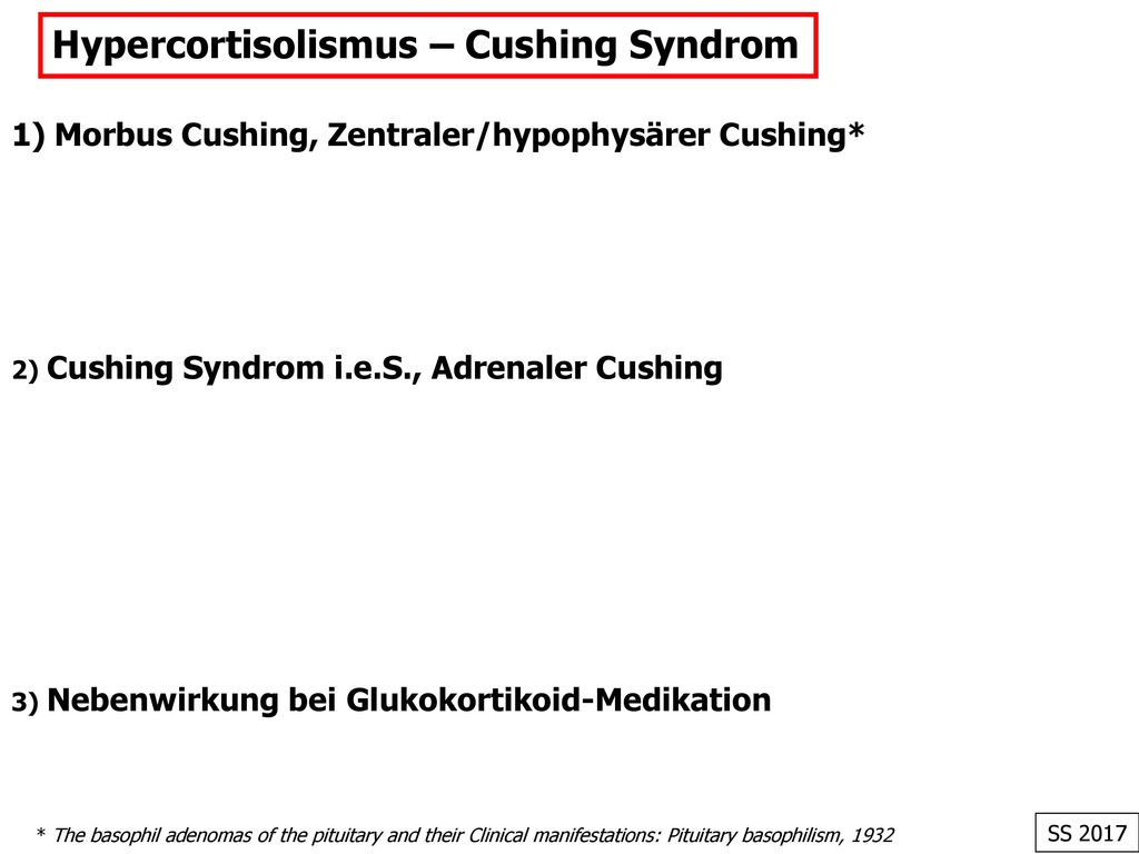 Hypercortisolismus – Cushing Syndrom