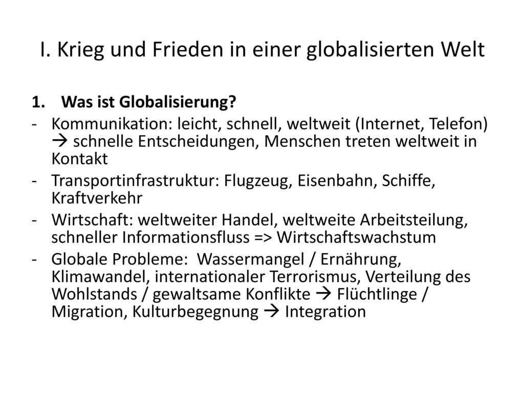 I. Krieg und Frieden in einer globalisierten Welt