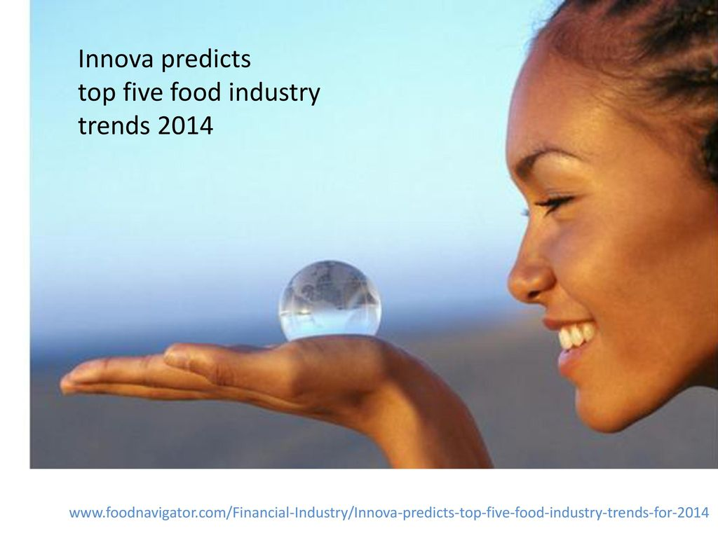 Innova predicts top five food industry trends 2014