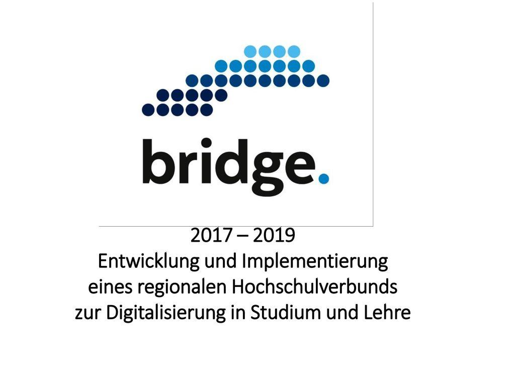 2017 – 2019 Entwicklung und Implementierung eines regionalen Hochschulverbunds zur Digitalisierung in Studium und Lehre