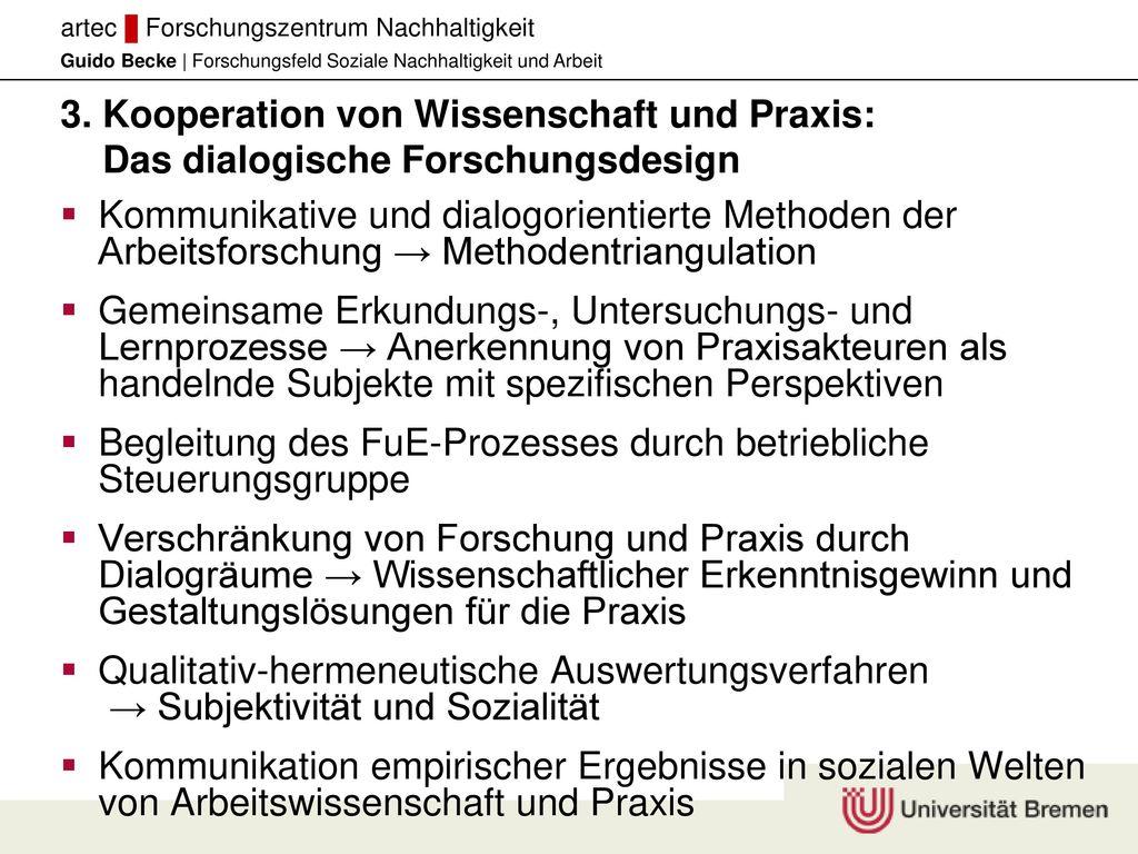 3. Kooperation von Wissenschaft und Praxis: Das dialogische Forschungsdesign