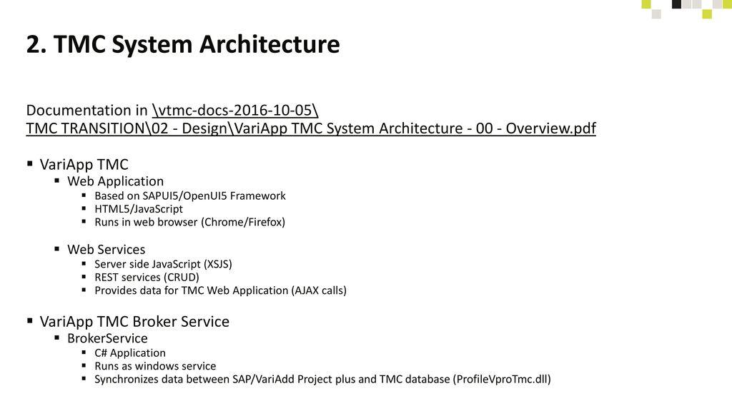 2. TMC System Architecture