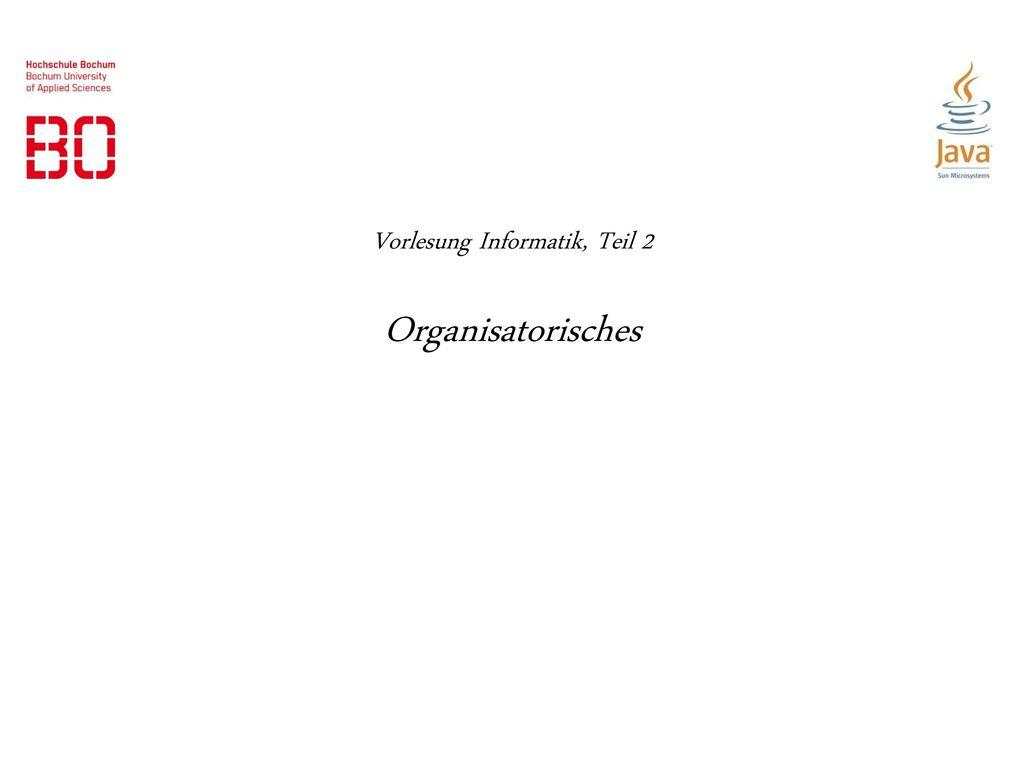 Vorlesung Informatik, Teil 2