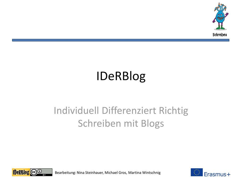 Individuell Differenziert Richtig Schreiben mit Blogs - ppt ...