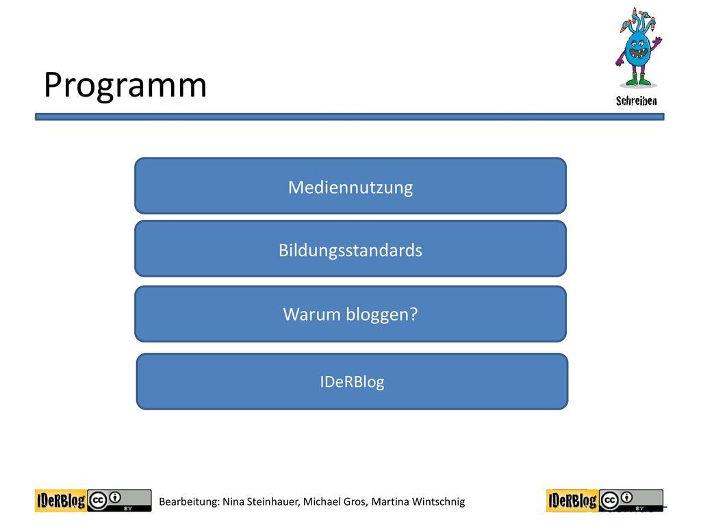Programm Mediennutzung Bildungsstandards Warum bloggen IDeRBlog