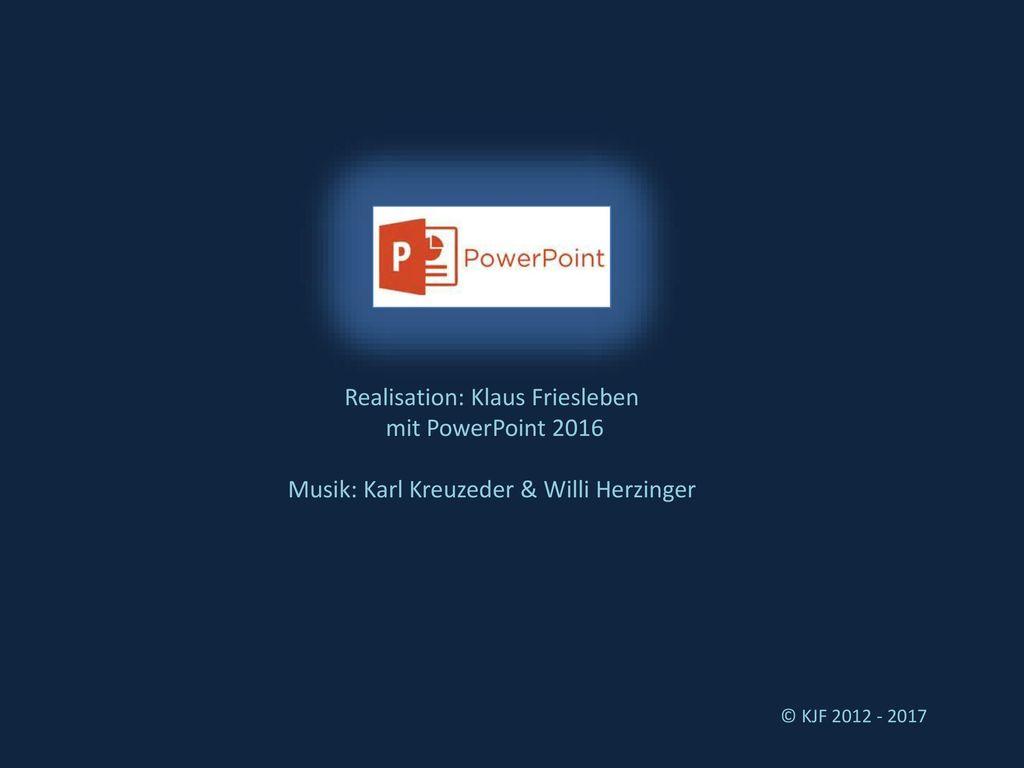 Realisation: Klaus Friesleben mit PowerPoint 2016