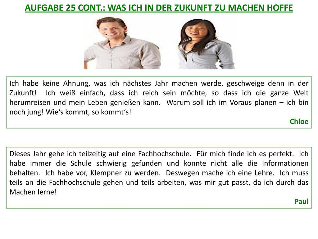 AUFGABE 25 CONT.: WAS ICH IN DER ZUKUNFT ZU MACHEN HOFFE
