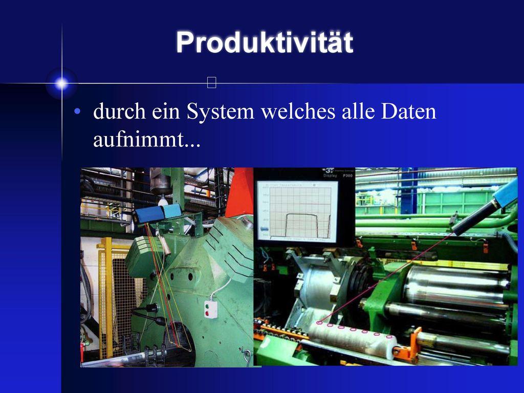 Produktivität Für den gesamten Prozess der Extrusion ist die Ermittlung der genauen Temperatur sehr wichtig!