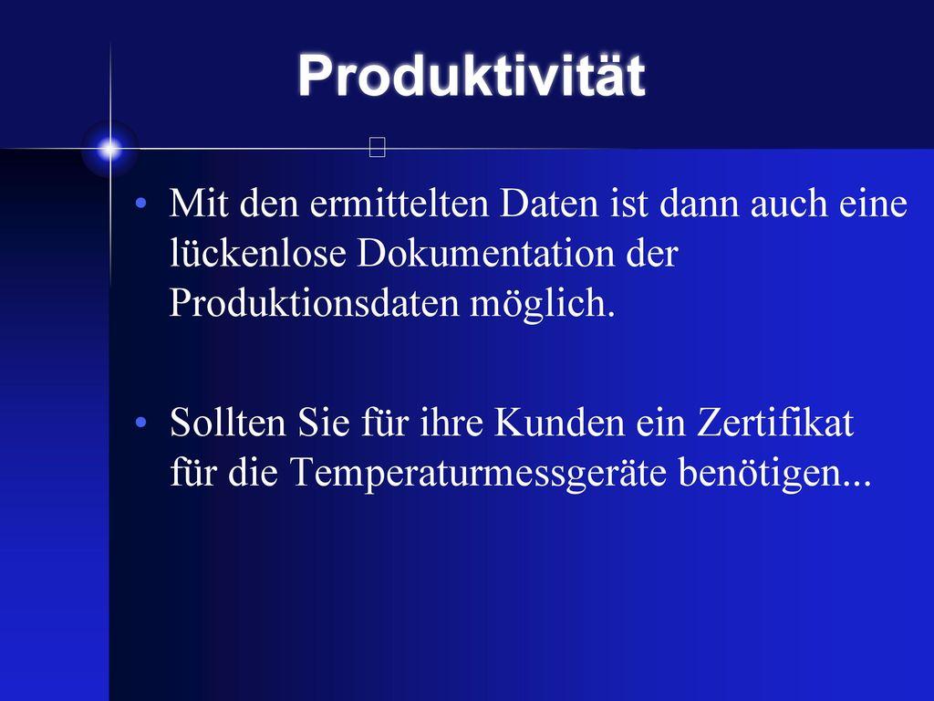 Produktivität und dann vorsichtig in mehreren Zyklen eine Annäherung zum Optimum vornimmt.