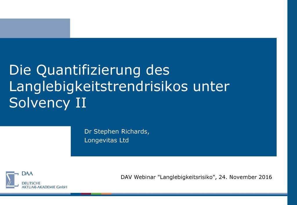 Die Quantifizierung des Langlebigkeitstrendrisikos unter Solvency II