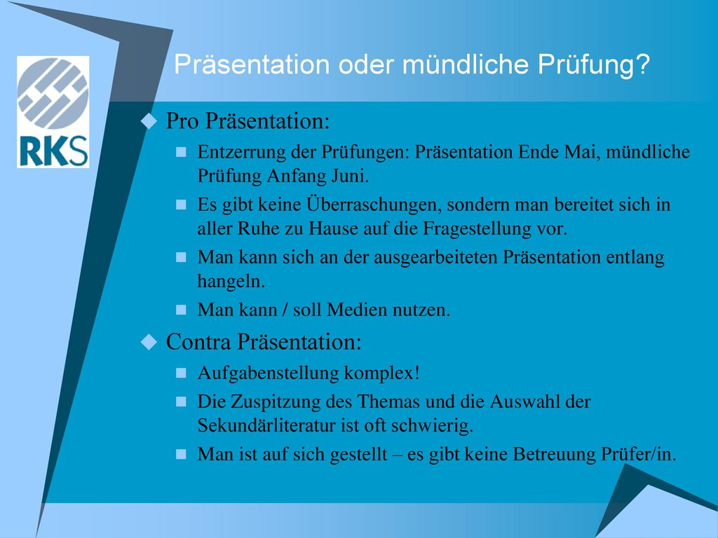Präsentation oder mündliche Prüfung