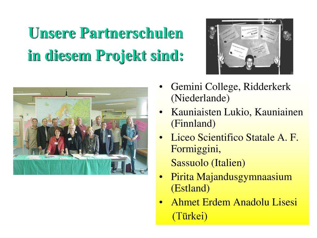 Unsere Partnerschulen in diesem Projekt sind:
