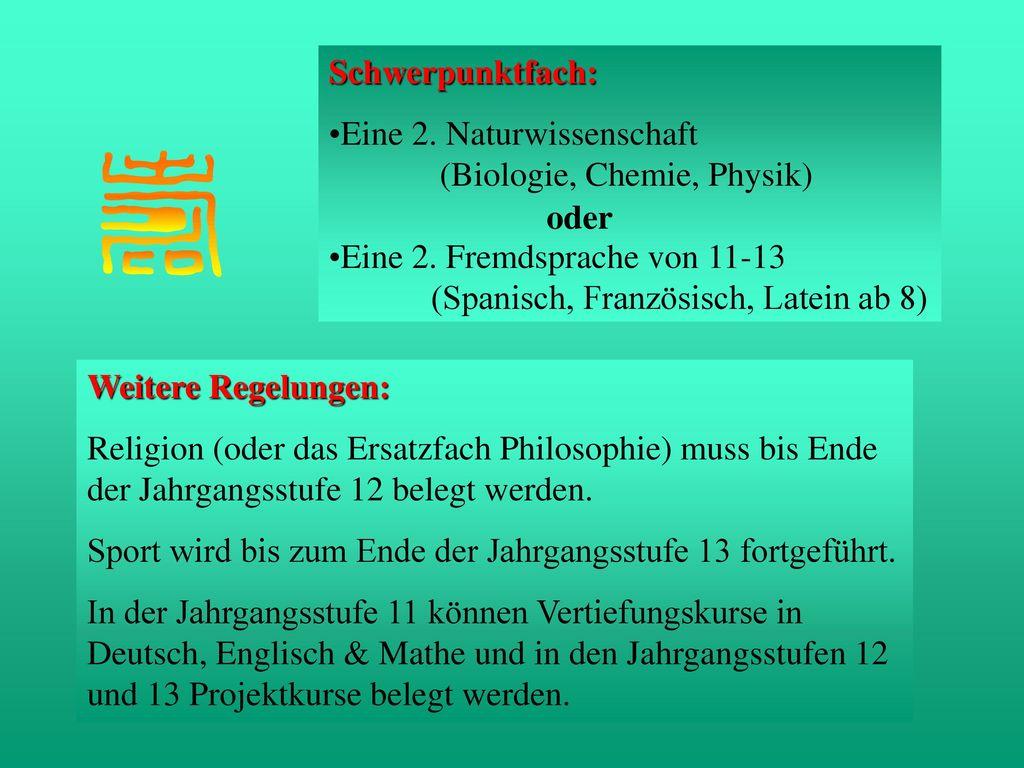 Schwerpunktfach: Eine 2. Naturwissenschaft (Biologie, Chemie, Physik)