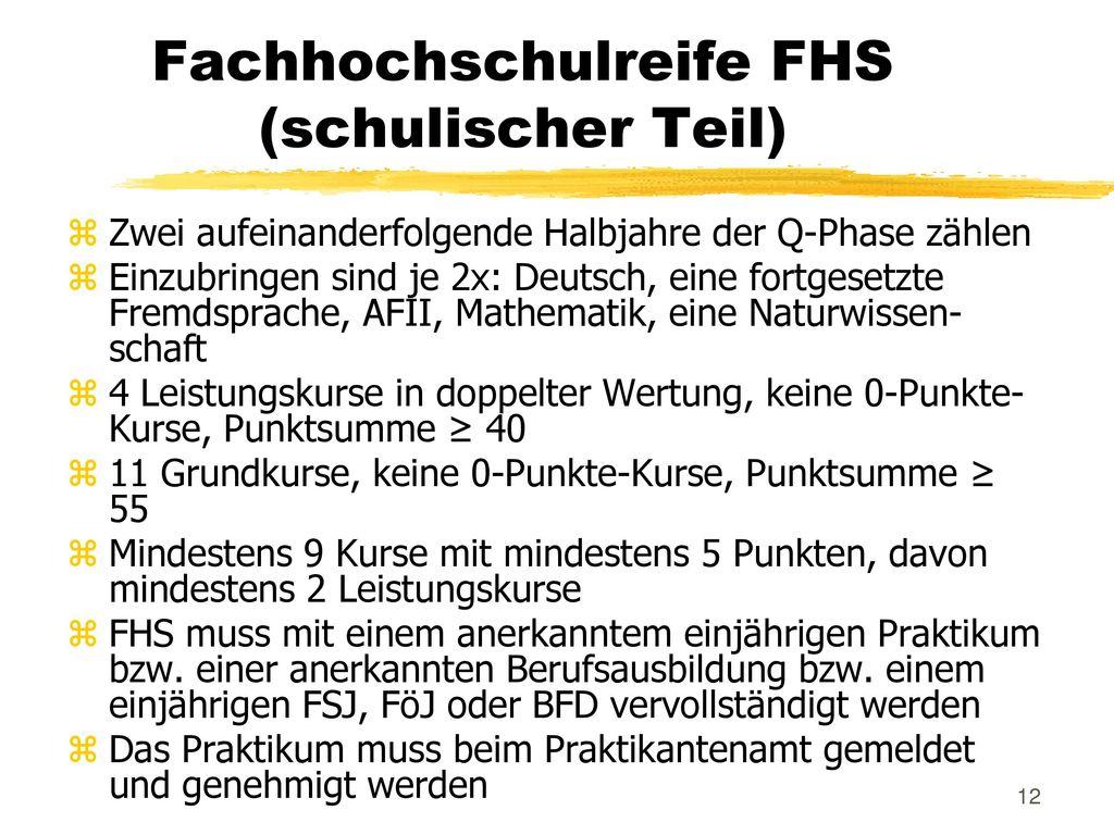 Fachhochschulreife FHS (schulischer Teil)