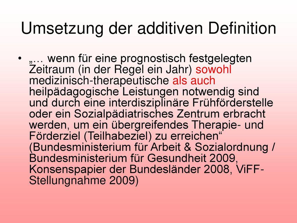 Umsetzung der additiven Definition