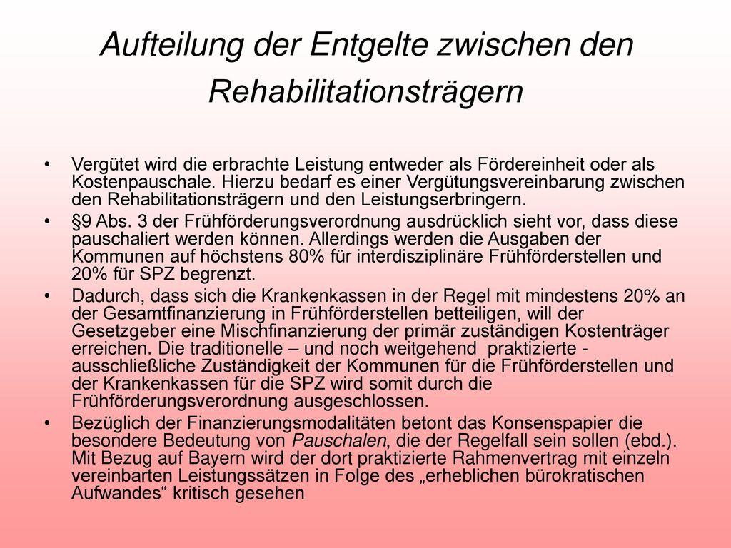 Aufteilung der Entgelte zwischen den Rehabilitationsträgern