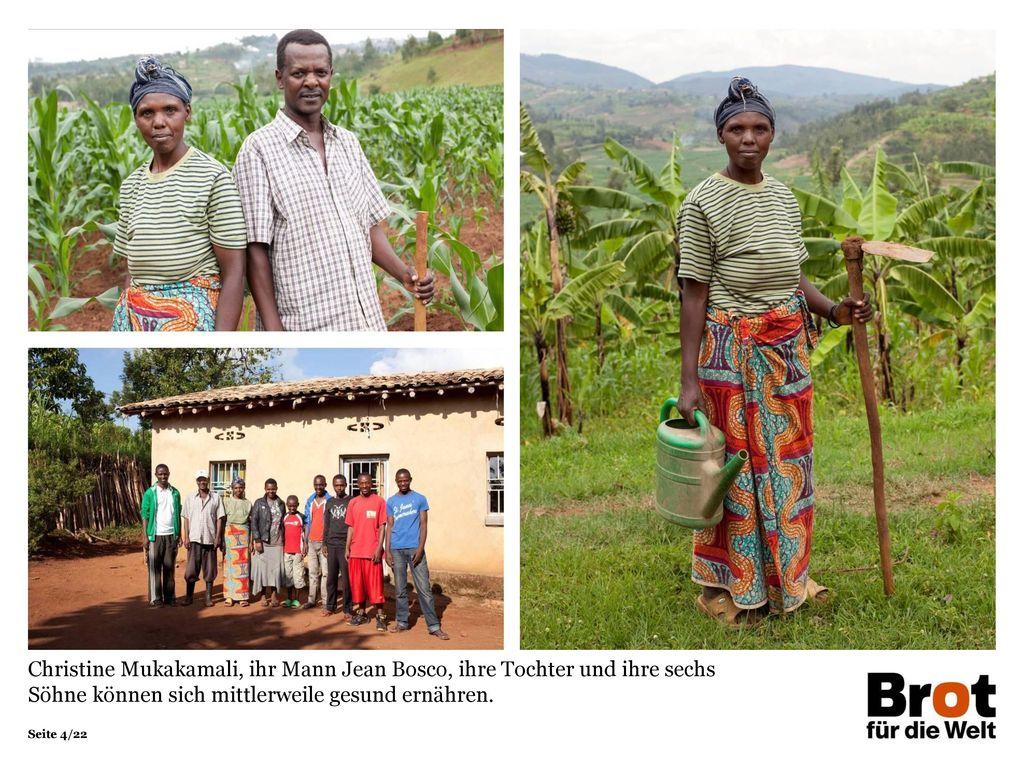 Christine Mukakamali, ihr Mann Jean Bosco, ihre Tochter und ihre sechs Söhne können sich mittlerweile gesund ernähren.