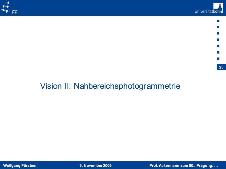Vision II: Nahbereichsphotogrammetrie