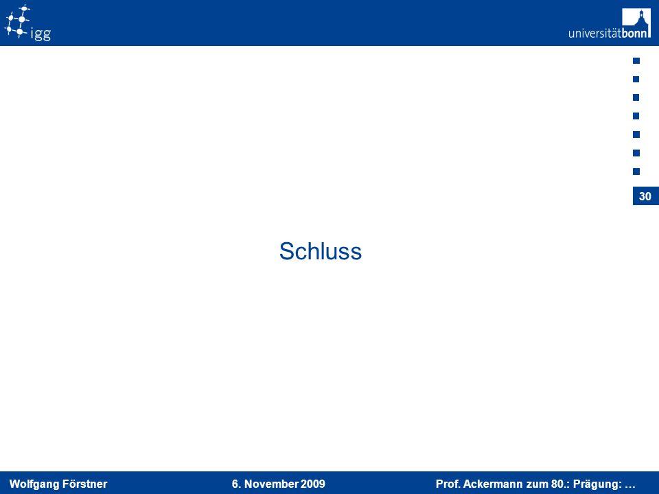 Schluss 6. November 2009 Prof. Ackermann zum 80.: Prägung: …
