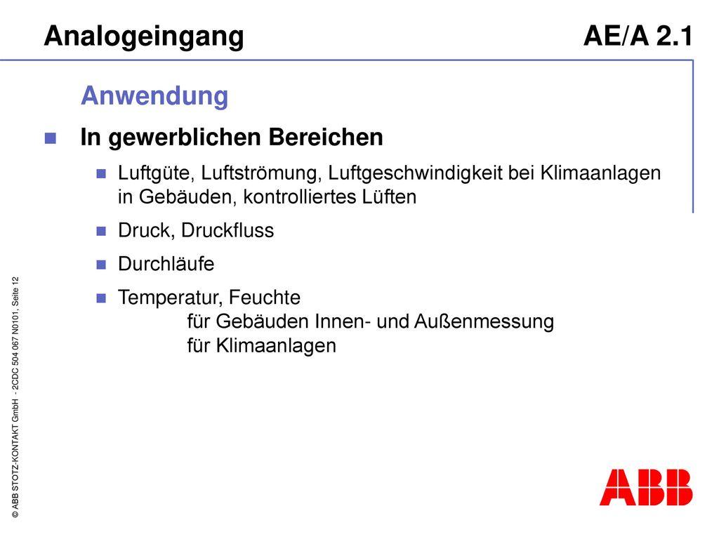 Analogeingang AE/A 2.1 Anwendung In gewerblichen Bereichen
