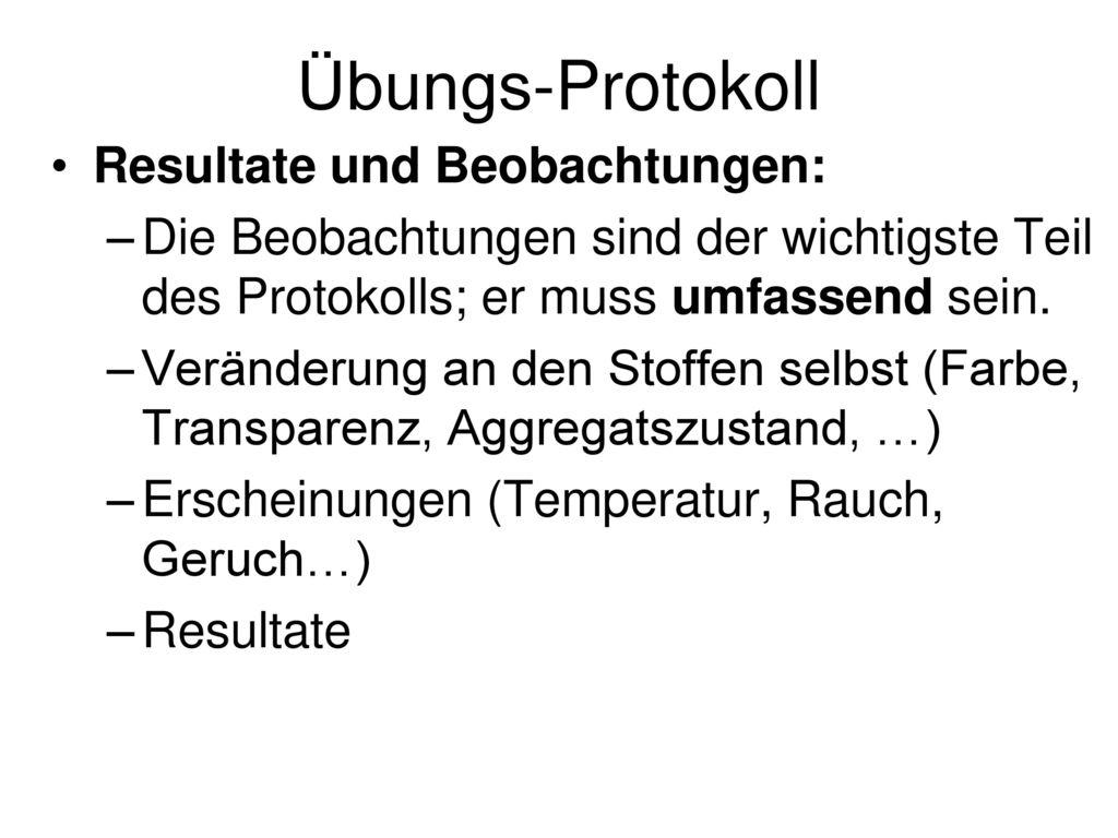 Übungs-Protokoll Resultate und Beobachtungen: