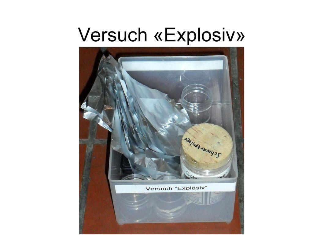 Versuch «Explosiv»