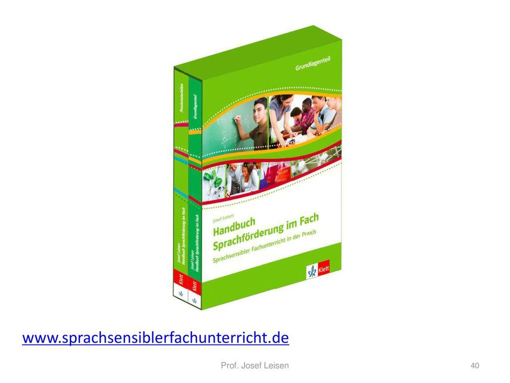 www.sprachsensiblerfachunterricht.de Prof. Josef Leisen 40