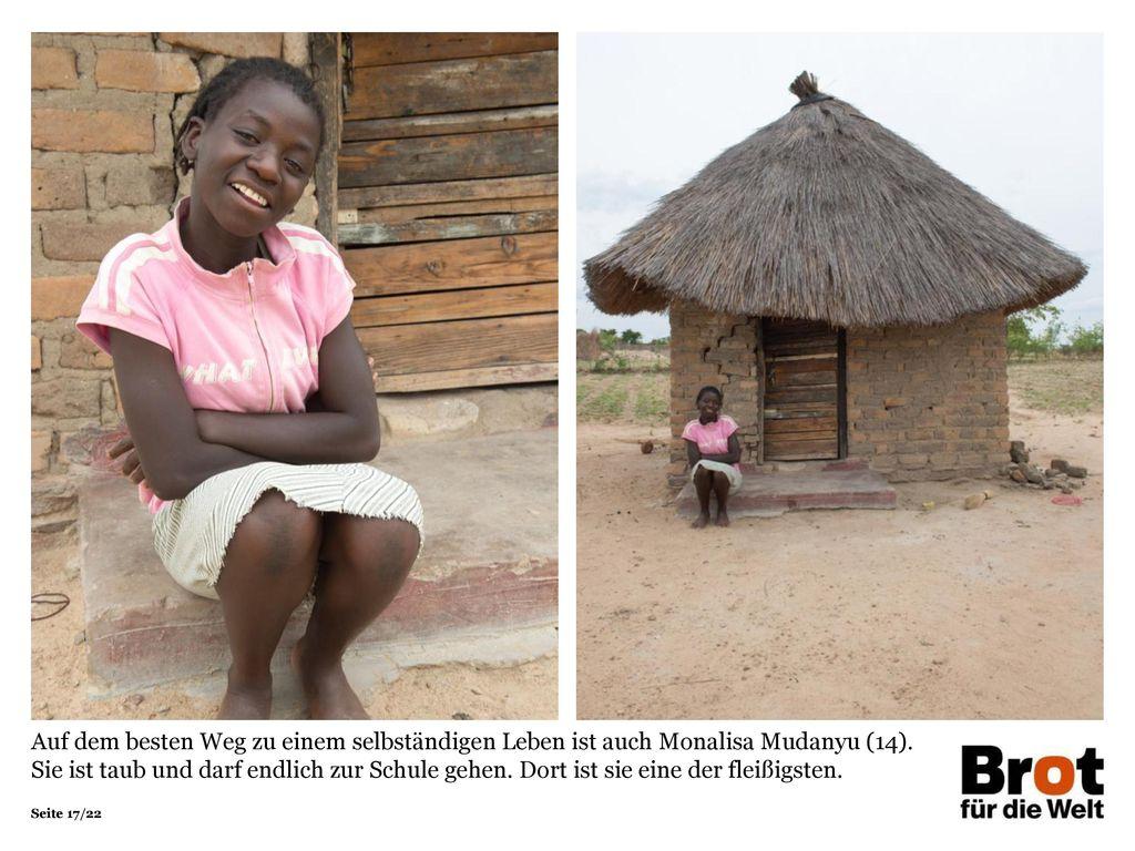 Auf dem besten Weg zu einem selbständigen Leben ist auch Monalisa Mudanyu (14).