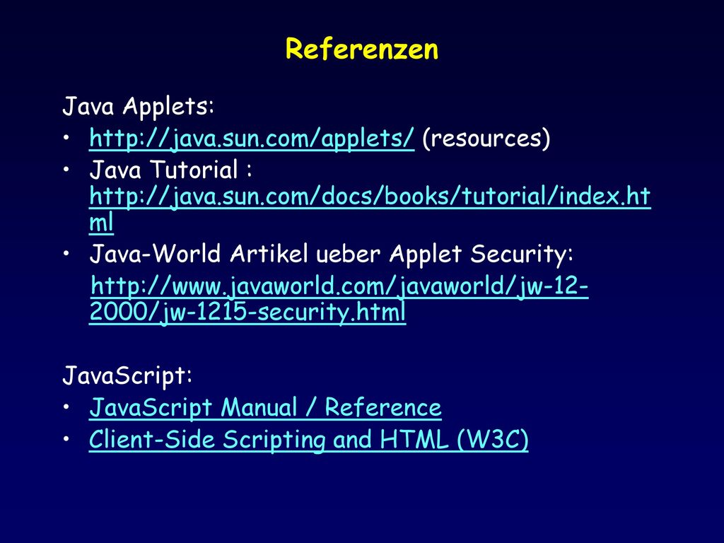 Referenzen Java Applets:   (resources)