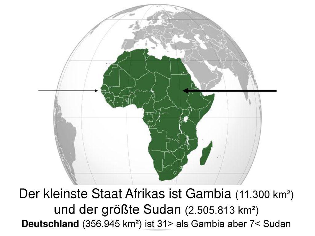 Der kleinste Staat Afrikas ist Gambia (11