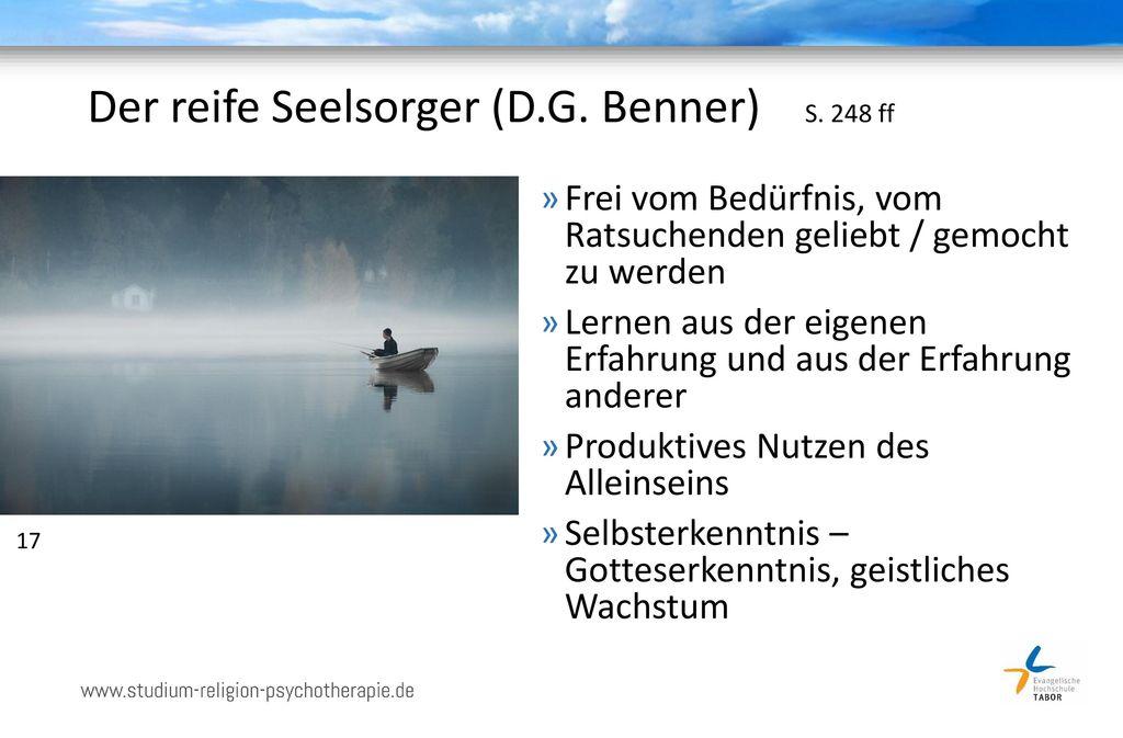 Der reife Seelsorger (D.G. Benner) S. 248 ff