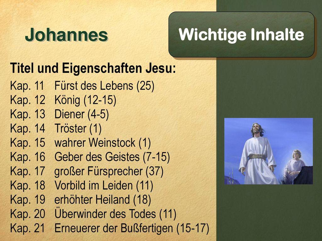 Johannes Wichtige Inhalte Titel und Eigenschaften Jesu: