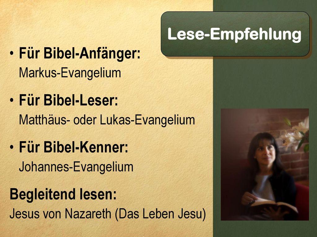 Lese-Empfehlung Für Bibel-Anfänger: Für Bibel-Leser: Für Bibel-Kenner: