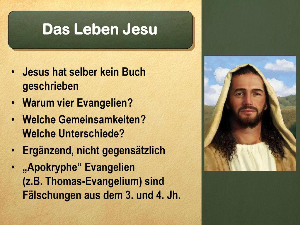 Das Leben Jesu Jesus hat selber kein Buch geschrieben
