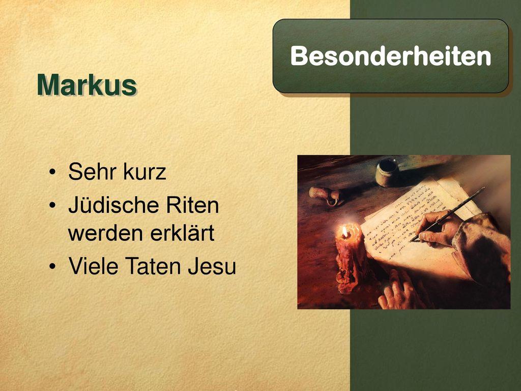 Markus Besonderheiten Sehr kurz Jüdische Riten werden erklärt