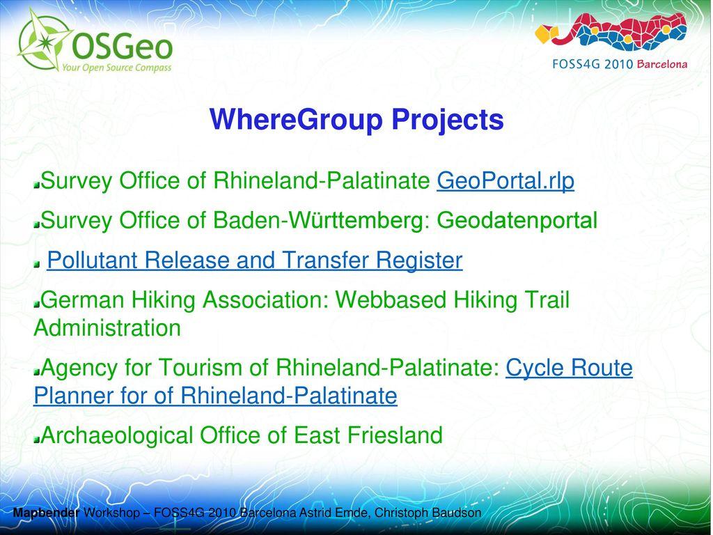 WhereGroup Projects Survey Office of Rhineland-Palatinate GeoPortal.rlp. Survey Office of Baden-Württemberg: Geodatenportal.