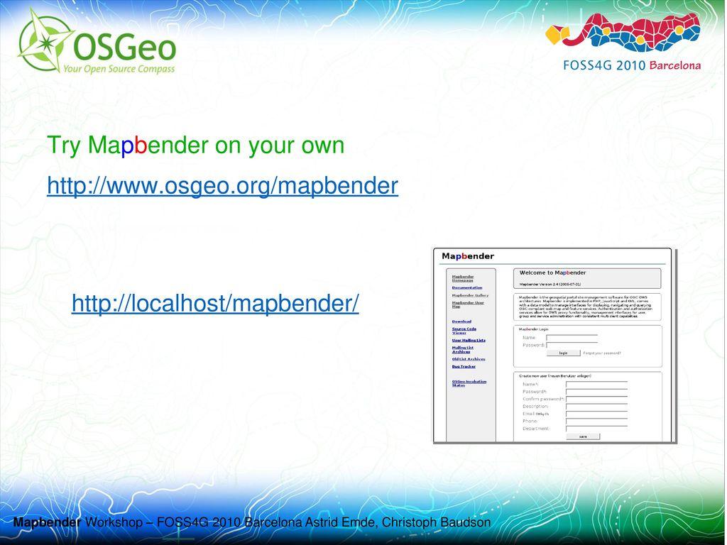 Mapbender Workshop Astrid Emde Christoph Baudson FOSS4G ...