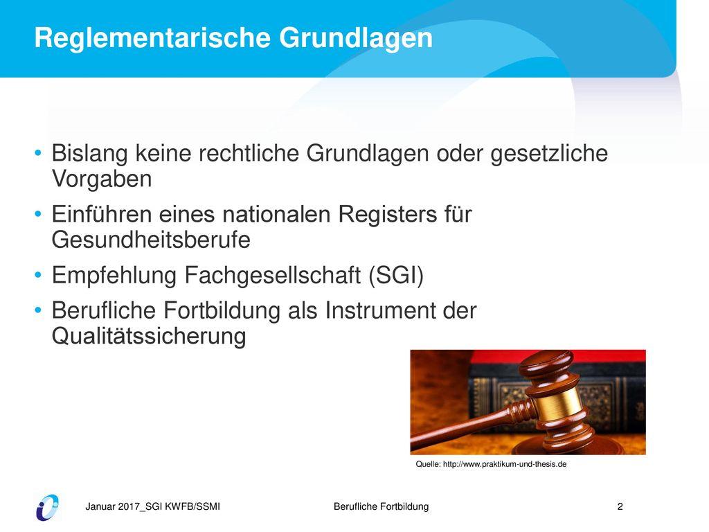 Reglementarische Grundlagen